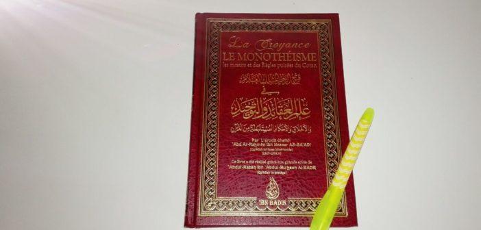Conseil lecture: La Croyance – Le Monothéisme | Cheikh Abderrahmân As-Sa'di